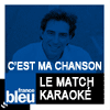 podcast france bleu Le match karaoké ( Le karaoké des auditeurs) avec Cyril Monnier