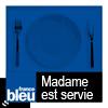 podcast-france-bleu-perigord-madame-est-servie.png