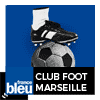Podcast France bleu Provence Club Foot Marseille avec Tony Selliez et André de Rocca