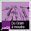Podcast france culture Du grain à moudre avec Brice Couturier et Julie Clarini