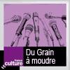 podcast-france-culture-du-grain-a-moudre-Brice-Couturier-Julie-Clarini.png
