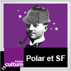 podcast france culture Polar et science fiction