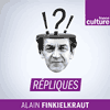 podcast-france-culture-repliques-Alain-Finkielkraut.png