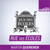 podcast-france-culture-rue-des-ecoles-Louise-Tourret-Martin-Quenehen.png