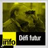 podcast-france-info-defi-futur.png