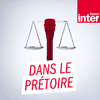 podcast-france-inter-Dans-le-pretoire.png