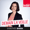 podcast-france-inter-Demain-la-veille-Dorothee-Barba.png