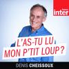 podcast-france-inter-L-as-tu-lu-mon-p-tit-loup-Denis-Cheissoux.png