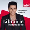 podcast-france-inter-La-Librairie-francophone.png