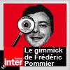 podcast-france-inter-Le-gimmick-de-Frederic-Pommier.png