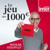 podcast-france-inter-Le-jeu-des-mille-euros-Nicolas-Stoufflet.png