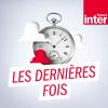 podcast-france-inter-Les-Dernieres-Fois-Lea-Minod.png