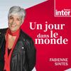 podcast-france-inter-Un-jour-dans-le-monde-fabienne-sintes.png