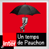 podcast france inter Un temps de Pauchon avec Hervé Pauchon