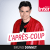 podcast-france-inter-apres-coup-Bruno-Donnet.png