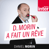 podcast France Inter Daniel Morin a fait un rêve