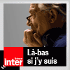 podcast-france-inter-la-bas-si-j-y-suis-Daniel-Mermet.png