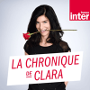 Podcast France Inter La Chronique de Clara Dupont-Monod