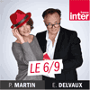 Podcast France Inter Le 6/9 avec Eric Delvaux