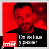 podcast-france-inter-on-va-yous-y-passer-frederic-lopez-Yann-Chouquet.png
