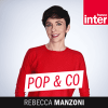 Podcast France Inter Pop & Co avec Rebecca Manzoni