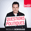 Podcast France Inter Questions politiques avec Nicolas Demorand