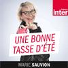 podcast-france-inter-une-bonne-tasse-d-ete-Marie-Sauvion.png