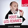 podcast-france-inter-vous-les-femmes-daniel-morin.png