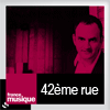 podcast-france-musique-42eme-rue-laurent-valiere.png