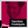 podcast-france-musique-Sacrées-musiques-Benjamin-Francois.png