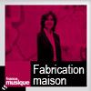 podcast-france-musique-fabrication-maison-dominique-boutel.png