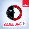 Podcast France Inter Grand angle avec Eric Delvaux