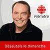 podcast-ici-radio-canada-premiere-Michel-Desautels-le-dimanche.png