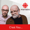podcast-ici-radio-canada-premiere-c-est-fou-avec-Serge-Bouchard--Jean-Philippe-Pleau.png
