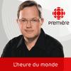 podcast-ici-radio-canada-premiere-l-heure-du-monde--Jean-Sebastien-Bernatchez.png