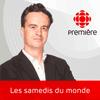podcast-ici-radio-canada-premiere-samedis-du-monde-Arnaud-Decroix.png