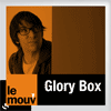 podcast le mouv Glory Box avec Nico Prat