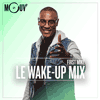 Podcast Mouv radio Le Wake-up mix avec DJ First Mike