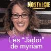 podcast-nostalgie-les-jador-de-myriam.png