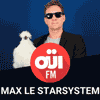 podcast-oui-fm-max-le-starsystem.png