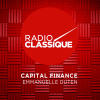 Podcast radio classique capital finance avec Emmanuelle Duten
