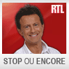 podcast rtl, Vincent Perrot, Stop ou Encore