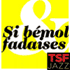 podcast-tsf-jazz-si-bemol-et-fadaises.png