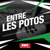 podcast RMC Entre les potos