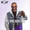 Podcast Mouv radio Show avec First Mike