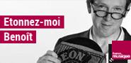 rediffusion Etonnez-moi Benoît France musique